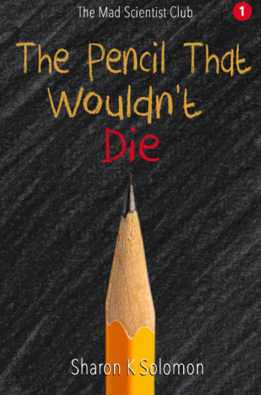 The Pencil That Wouldn't Die Cover